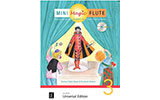 Mini Magic Flute, Band 3, Gisler-Haase/Rahbari, inkl. CD
